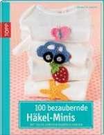 100 bezaubernde Häkelminis Cover