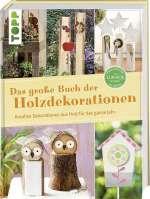 Das grosse Buch der Holzdekorationen Cover