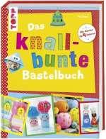 Das knallbunte Bastelbuch Cover