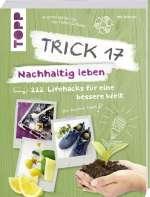 Trick 17 – Nachhaltig leben Cover