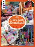 Meine bunte Bastelwelt. Best of Bine Cover