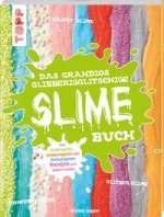 Das grandios glibberigglitschige Slime Buch Cover