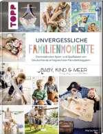 Unvergessliche Familienmomente Cover