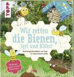 Wir retten die Bienen, Igel und Käfer! Cover