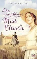 Die unnahbare Miss Ellison Cover