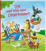Oje, wer hilft dem Osterhasen? Cover