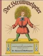 Der Struwwelpeter oder lustige Geschichten und drollige Bilder Cover