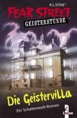 Fear Street ; Die Geistervilla Cover