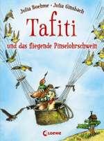 Tafiti und das fliegende Pinselohrschwein Cover