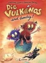Die Vulkanos sind bombig! Cover