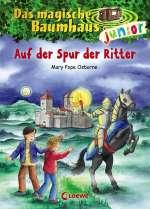 Auf der Spur der Ritter. Das magische Baumhaus junior  Cover