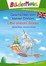 Geschichten vom kleinen Einhorn = Little unicorn stories Cover