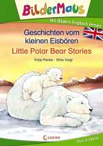 Geschichten vom kleinen Eisbären = Little polar bear stories Cover