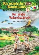 Das magische Baumhaus junior - Der grosse Vulkanausbruch Cover