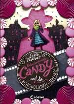 Geheimagentin Candy und die Schokoladen-Mafia Cover