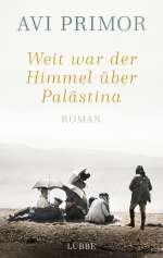 Weit war der Himmel über Palästina Cover