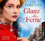 Glanz der Ferne (6 Hörbuch-CD) Cover
