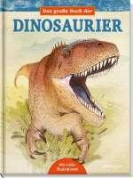 Das grosse Buch der Dinosaurier Cover