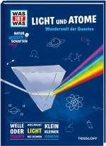 WAS IST WAS Naturwissenschaften easy! Physik. Licht und Atome. Cover
