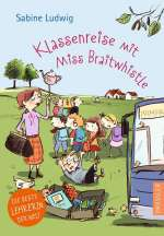 Klassenreise mit Miss Braitwhistle Cover