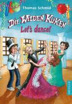 Die Wilden Küken - Let`s dance! Cover