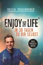 Enjoy this life - in 30 Tagen zu dir selbst Cover