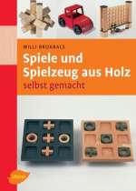 Spiele und Spielzeug aus Holz Cover