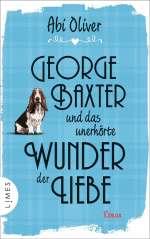 George Baxter und das unerhörte Wunder der Liebe Cover