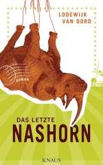 Das letzte Nashorn Cover