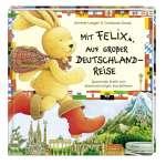 Mit Felix auf grosser Deutschland-Reise Cover