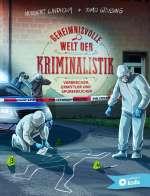 Geheimnisvolle Welt der Kriminalistik Cover