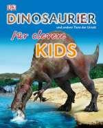 Dinosaurier und andere Tiere der Urzeit für clevere Kids Cover