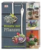 Kreativ mit Pflanzen  Cover
