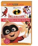 SUPERLESER! SPEZIAL Disney Pixar Die Unglaublichen 2 Das offizielle Buch zum Film Cover