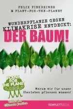 Wunderpflanze gegen Klimakrise entdeckt: Der Baum! Cover