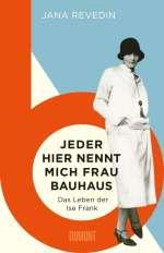 "Jeder hier nennt mich ""Frau Bauhaus"" Cover"