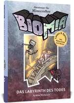 Biomia 3 ; Das Labyrinth des Todes Cover