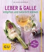 Leber & Galle entgiften und natürlich stärken Cover