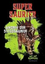 Supersaurier - Angriff der Stegosaurier (Band 2) Cover