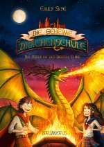 Die geheime Drachenschule - Die Rückkehr des siebten Clans Cover