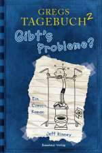 Gregs Tagebuch 2 - Gibt's Probleme? Cover