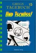 Gregs Tagebuch 12 - Und tschüss! Cover