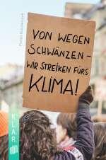 Von wegen schwänzen - wir streiken fürs Klima! Cover