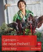 Gärtnern - die neue Freiheit! Cover