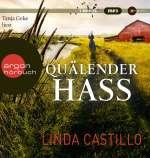 Tanja Geke liest Linda Castillo, Quälender Hass Cover