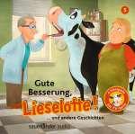 Gute Besserung, Lieselotte ... und andere Geschichten Cover