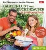 Gartenlust und Küchenzauber für intelligente Faule Cover