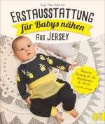 Erstausstattung für Babys nähen - aus Jersey Cover