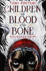 Children of blood and bone - Goldener Zorn Cover