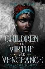 Children of Virtue and Vengeance - Flammende Schatten Cover